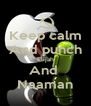 Keep calm And punch Elijah And  Naaman - Personalised Poster A4 size