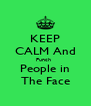 KEEP CALM And Punch   People in The Face - Personalised Poster A4 size