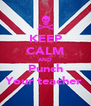 KEEP CALM AND Punch Your teacher  - Personalised Poster A4 size