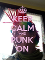 KEEP CALM AND PUNK ON - Personalised Poster A4 size