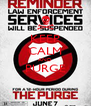 KEEP CALM AND PURGE  - Personalised Poster A4 size