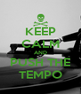 KEEP CALM AND PUSH THE TEMPO - Personalised Poster A4 size