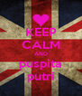KEEP CALM AND puspita putri - Personalised Poster A4 size