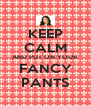 KEEP CALM AND PUT ON YOUR FANCY PANTS - Personalised Poster A4 size