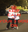 KEEP CALM AND PUT YOUR 3 GOGGLES ON - Personalised Poster A4 size