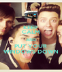KEEP CALM AND PUT YOUR WINDOWS DOWN - Personalised Poster A4 size