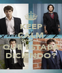 KEEP CALM AND.... QUE ESTABA DICIENDO? - Personalised Poster A4 size