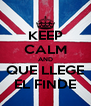 KEEP CALM AND QUE LLEGE EL FINDE - Personalised Poster A4 size