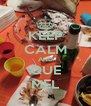 KEEP CALM AND QUE MEL - Personalised Poster A4 size