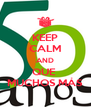 KEEP CALM AND QUE  MUCHOS MÁS - Personalised Poster A4 size