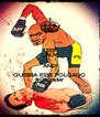 KEEP CALM AND QUEBRA ESSE FOLGADO #GoSpider - Personalised Poster A4 size