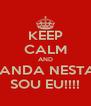 KEEP CALM AND QUEM MANDA NESTA PORRA SOU EU!!!! - Personalised Poster A4 size
