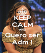 KEEP CALM AND Quero ser Adm ! - Personalised Poster A4 size