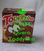 KEEP CALM AND Quero Toddynho - Personalised Poster A4 size