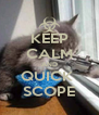 KEEP CALM AND QUICK  SCOPE - Personalised Poster A4 size