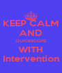 KEEP CALM AND QUICKSCOPE WITH Intervention - Personalised Poster A4 size