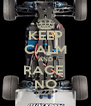 KEEP CALM AND RACE  NO - Personalised Poster A4 size