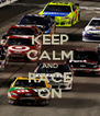 KEEP CALM AND RACE ON - Personalised Poster A4 size