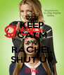 KEEP CALM AND RACHEL SHUT UP - Personalised Poster A4 size