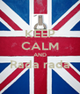 KEEP CALM AND Rada rada  - Personalised Poster A4 size
