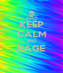 KEEP CALM AND RAGE  - Personalised Poster A4 size