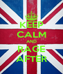 KEEP CALM AND RAGE AFTER - Personalised Poster A4 size
