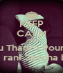 KEEP CALM AND rakou Thadro Pour rien Ana rani 3aycha bien - Personalised Poster A4 size