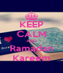 KEEP CALM AND Ramadan Kareem - Personalised Poster A4 size