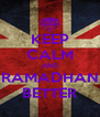 KEEP CALM AND RAMADHAN BETTER - Personalised Poster A4 size