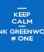 KEEP CALM AND RANK GREENWOOD # ONE - Personalised Poster A4 size
