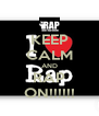KEEP CALM AND RAP ON!!!!!! - Personalised Poster A4 size