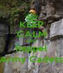 KEEP CALM AND Rappel (Army Cadets) - Personalised Poster A4 size