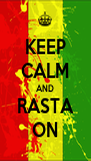 KEEP CALM AND RASTA ON - Personalised Poster A4 size