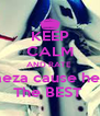 KEEP CALM AND RATE  Baeza cause he is The BEST  - Personalised Poster A4 size