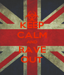 KEEP CALM AND RAVE OUT - Personalised Poster A4 size