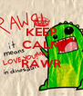 KEEP CALM AND RAWR  - Personalised Poster A4 size