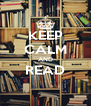 KEEP CALM AND READ  - Personalised Poster A4 size