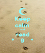 Keep calm and read *   9   * - Personalised Poster A4 size