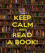 KEEP CALM AND READ A BOOK! - Personalised Poster A4 size