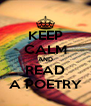 KEEP CALM AND READ A POETRY - Personalised Poster A4 size