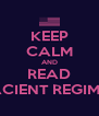KEEP CALM AND READ ACIENT REGIME - Personalised Poster A4 size