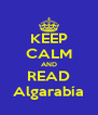 KEEP CALM AND READ Algarabía - Personalised Poster A4 size