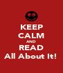 KEEP CALM AND READ All About It! - Personalised Poster A4 size