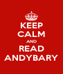 KEEP CALM AND READ ANDYBARY - Personalised Poster A4 size