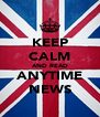 KEEP CALM AND READ ANYTIME NEWS - Personalised Poster A4 size