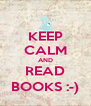 KEEP CALM AND READ BOOKS :-) - Personalised Poster A4 size