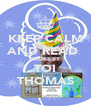 KEEP CALM AND READ  BOOKS BY TOI THOMAS - Personalised Poster A4 size