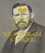 KEEP CALM AND READ BRAM STOKER - Personalised Poster A4 size
