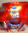 KEEP CALM AND READ CAMOENS - Personalised Poster A4 size