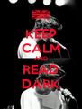 KEEP CALM AND READ DARK - Personalised Poster A4 size